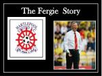 the fergie story