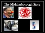 the middlesborough story