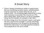 a great story