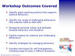workshop outcomes covered