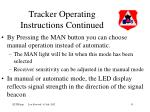 tracker operating instructions continued