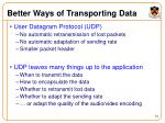 better ways of transporting data