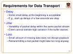 requirements for data transport