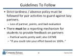 guidelines to follow