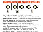 qos issues for soa style dre systems