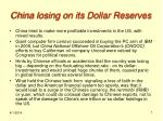 china losing on its dollar reserves