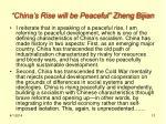 china s rise will be peaceful zheng bijian