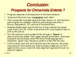 conclusion prospects for china india entente