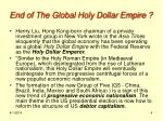 end of the global holy dollar empire