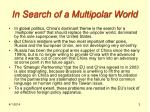 in search of a multipolar world