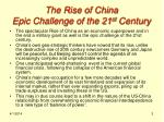 the rise of china epic challenge of the 21 st century