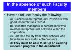 in the absence of such faculty members