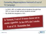correcting misperceptions vermont s 8 out of 10 campaign
