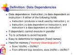 definition data dependencies