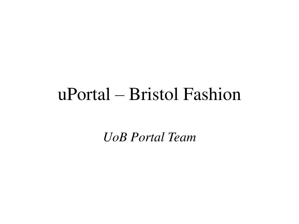 uportal bristol fashion l.