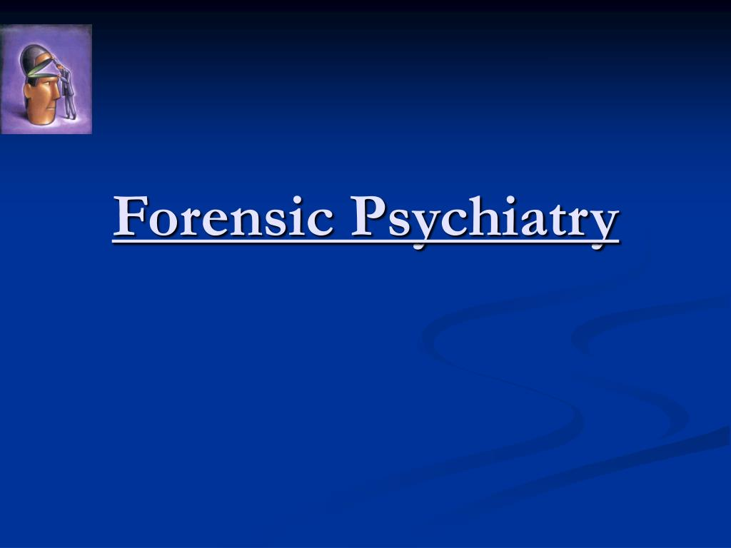 forensic psychiatry l.