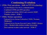 continuing evolution