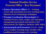 national weather service forecast office key personnel