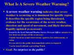 what is a severe weather warning
