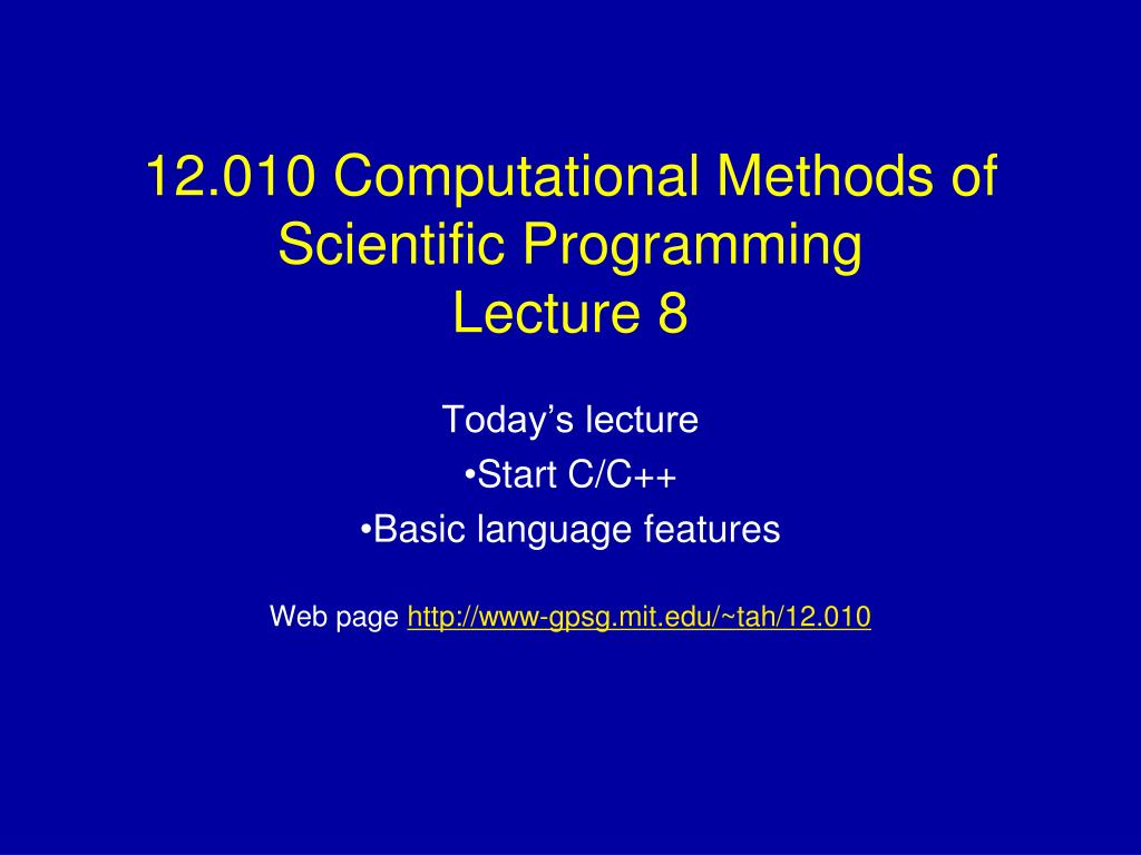 12 010 computational methods of scientific programming lecture 8 l.