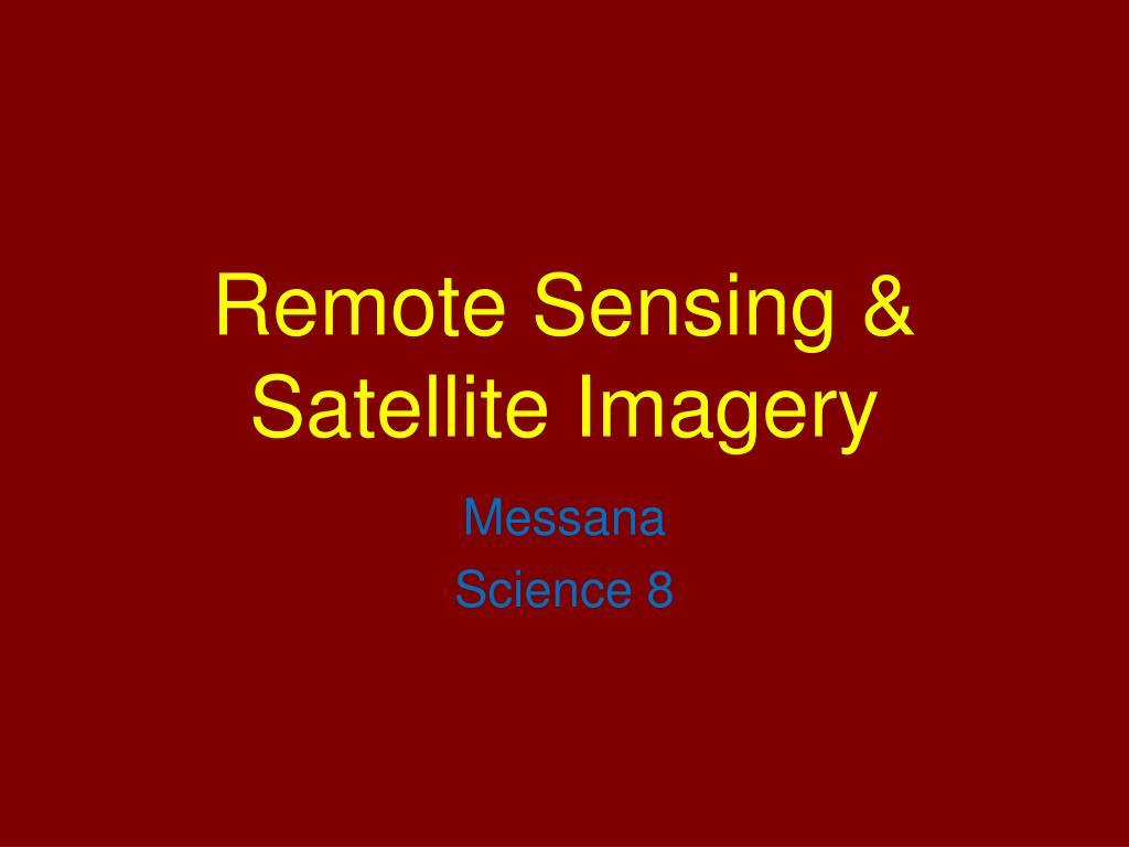 remote sensing satellite imagery l.