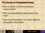 s e c t i o n 1 the growth of presidential power
