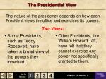 the presidential view