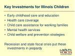 key investments for illinois children