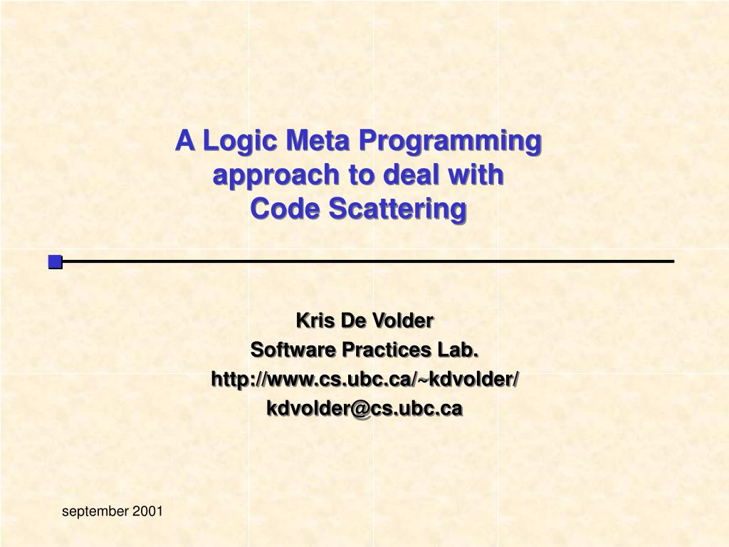 a logic meta programming approach to deal with code scattering l.