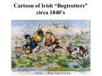 cartoon of irish bogtrotters circa 1840 s