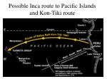 possible inca route to pacific islands and kon tiki route