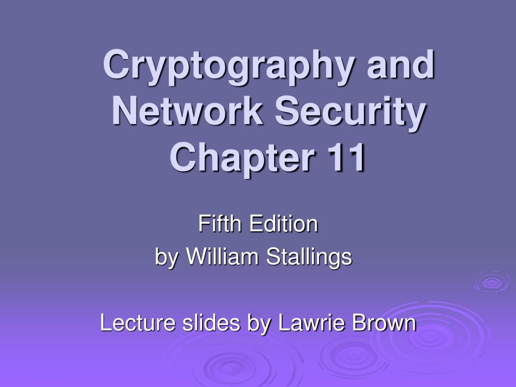 cryptography and network security chapter 11 l.