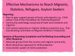 effective mechanisms to reach migrants stateless refugees asylum seekers