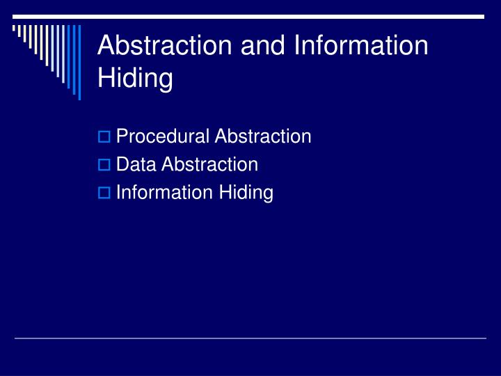 Abstraction and information hiding