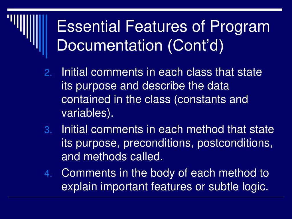 Essential Features of Program Documentation (Cont'd)