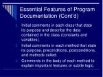 essential features of program documentation cont d