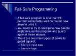 fail safe programming