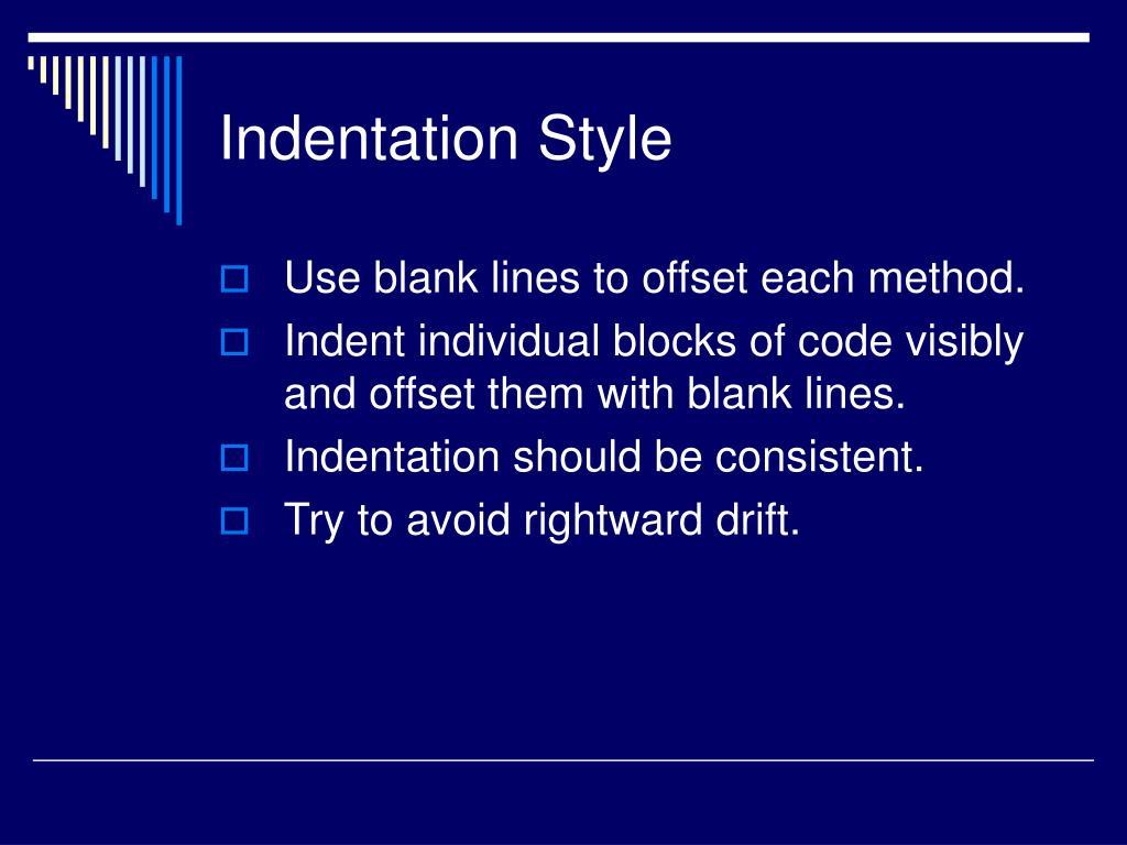 Indentation Style