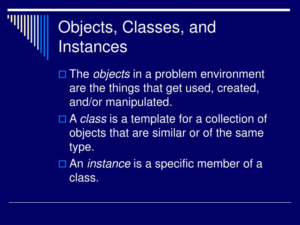 Objects, Classes, and Instances