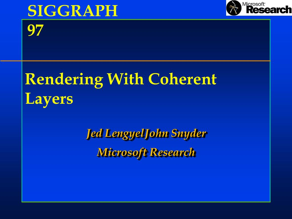 rendering with coherent layers l.
