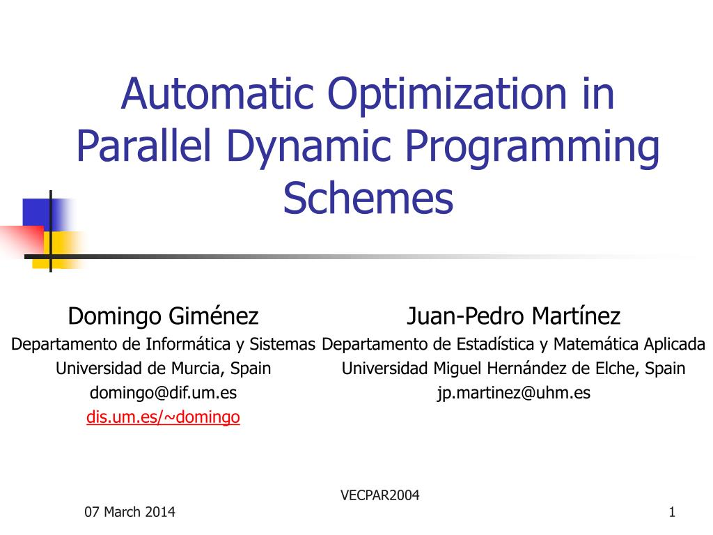 automatic optimization in parallel dynamic programming schemes l.