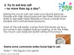 5 try to eat less salt no more than 6g a day