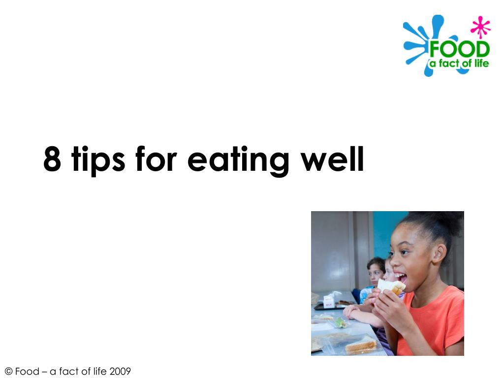 8 tips for eating well l.