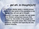 get sth to thought p24