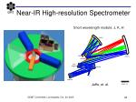 near ir high resolution spectrometer
