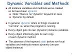 dynamic variables and methods