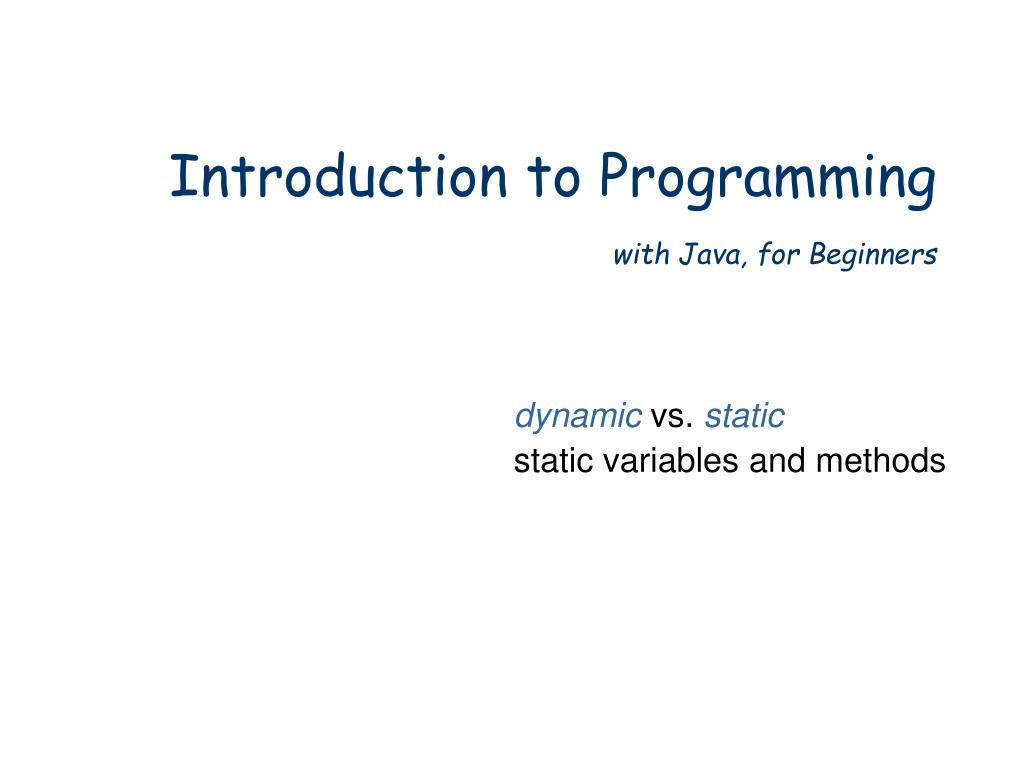 introduction to programming with java for beginners l.