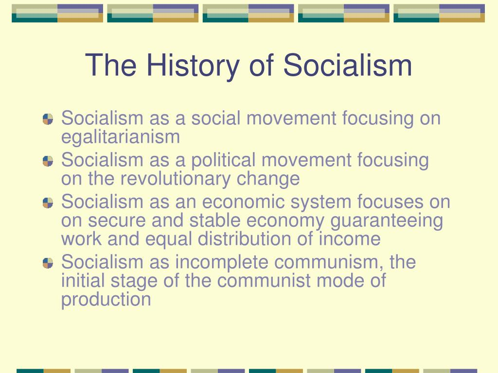 a definition and political history of socialism The contemporary common political conception of progressivism in the culture of the progressive history  social democracy and progressivism in.