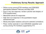preliminary survey results approach