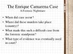 the enrique camarena case a forensic nightmare